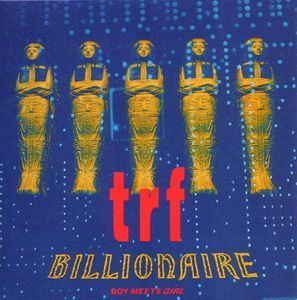 TRF『BILLIONAIRE〜BOY MEETS GIRL〜』のジャケット写真 (okmusic UP\'s)