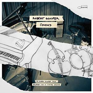 Robert  Glasper『Covered』のジャケット写真 (okmusic UP's)