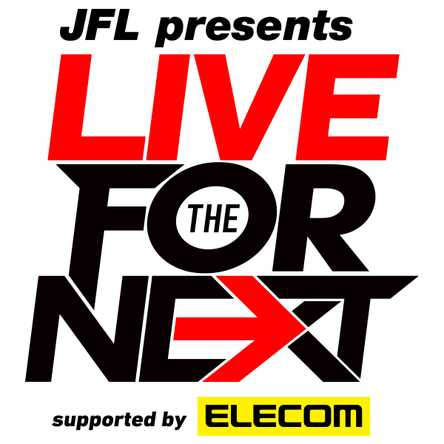 「JFL presents LIVE FOR THE NEXT supported by ELECOM」ロゴ (okmusic UP's)