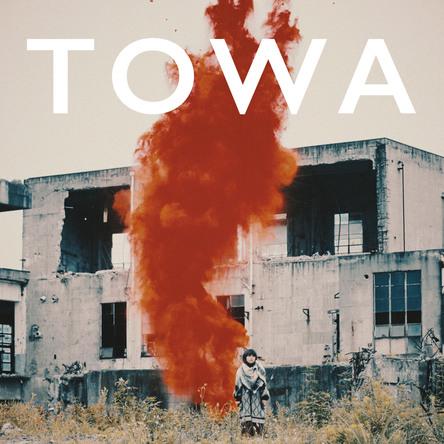 配信シングル「TOWA」 (okmusic UP's)