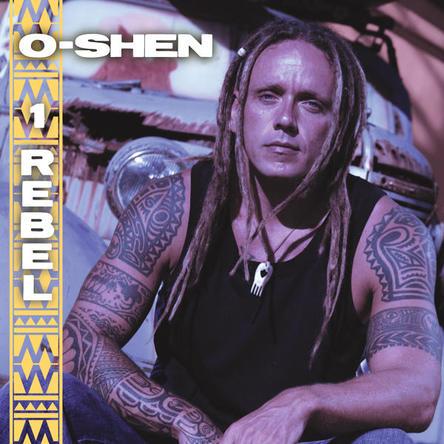 O-Shen (c)1 Rebel(okmusic UP's)