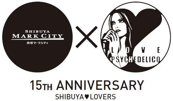 渋谷マークシティ×LOVE PSYCHEDELICO 15周年・コラボレーション・ロゴ (okmusic UP's)