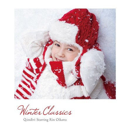 アルバム『Winter Classics』(iTunes)/Q;indivi Starring Rin Oikawa (okmusic UP's)