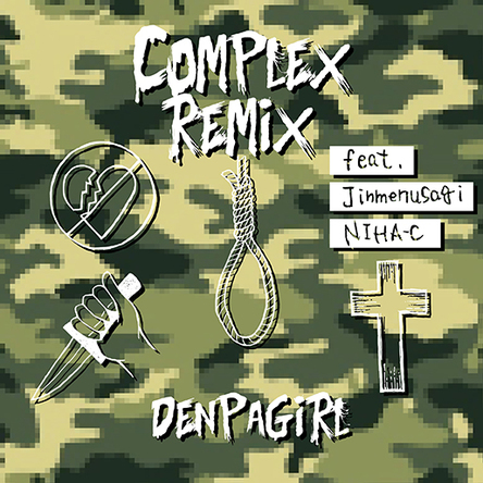 iTunes Store限定シングル「COMPLEX REMIX feat. Jinmenusagi, NIHA-C」 (okmusic UP\'s)