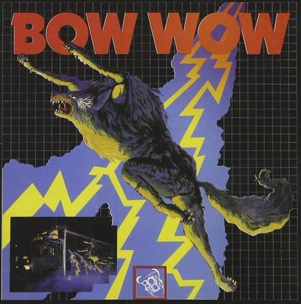 BOW WOW『吼えろ!BOWWOW』のジャケット写真 (okmusic UP's)