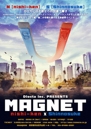 Diosta inc. PRESENTS『MAGNET』 (okmusic UP\'s)