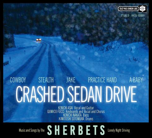 アルバム『CRASHED SEDAN DRIVE』 (okmusic UP's)