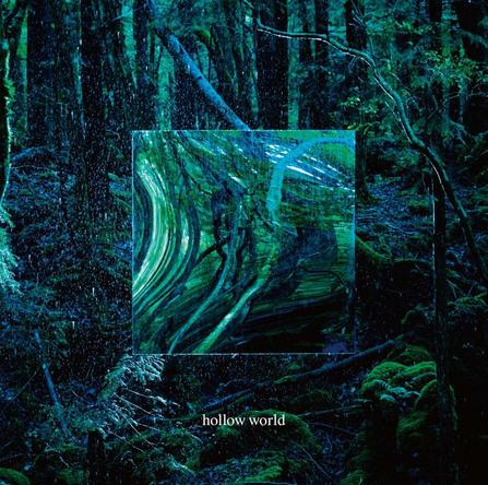アルバム『hollow world』 (okmusic UP\'s)