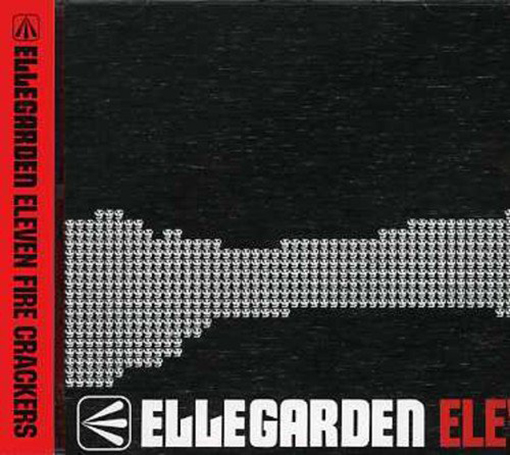 「Salamander」収録アルバム『ELEVEN FIRE CRACKERS』/ELLEGARDEN