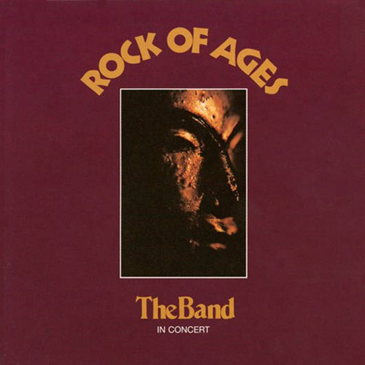 『Rock Of Ages』('72)/The Band