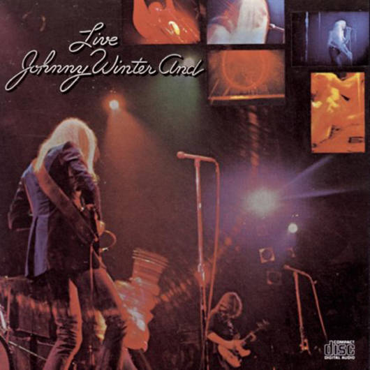 『LIVE』('71)/Johnny Winter and