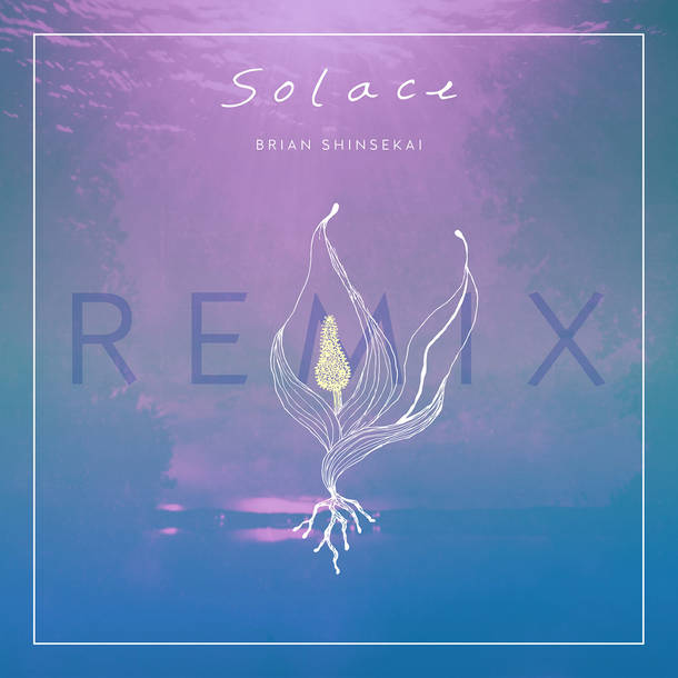 配信シングル「Solace (LEOJI Remix)」