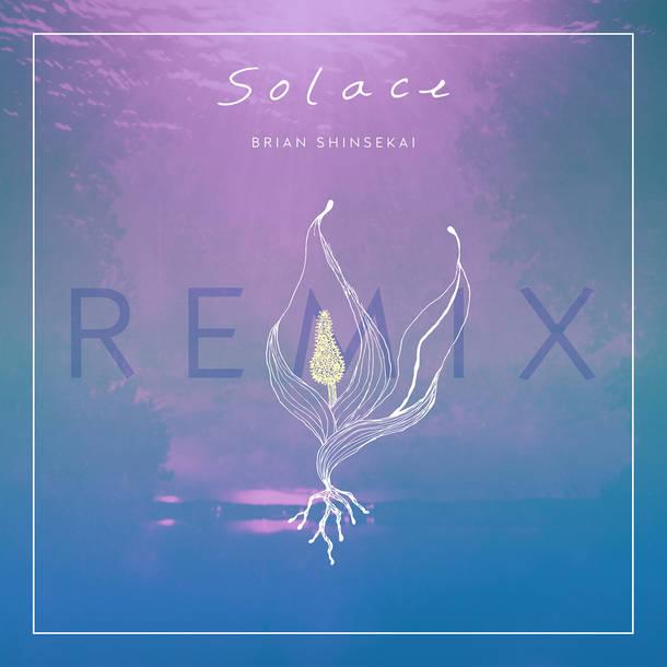 配信シングル「Solace (LEOJI Remix)」