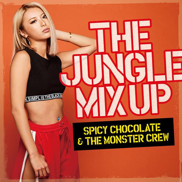 ミニアルバム『THE JUNGLE MIX UP』/SPICY CHOCOLATE & THE MONSTER CREW