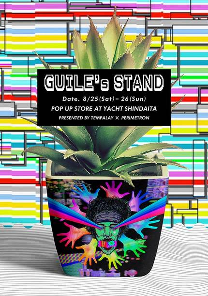 「GUILE'S STAND」 TEMPALAY x PERIMETRON POP UP STORE