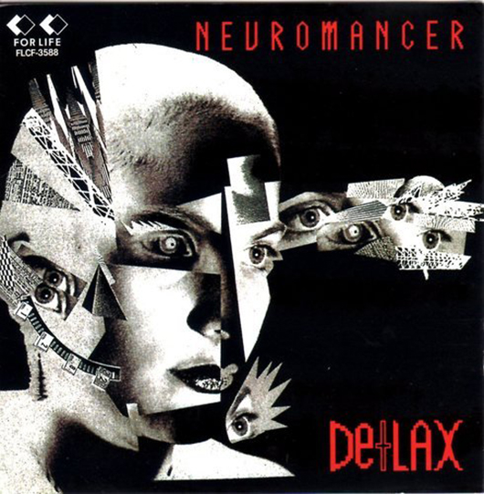 『NEUROMANCER』('89)/De+LAX