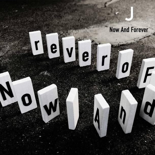 ライブ会場限定シングル「Now And Forever 」