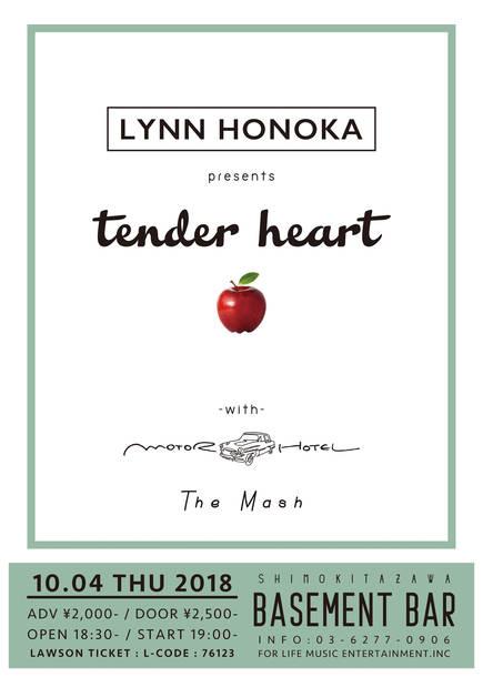 「LYNN HONOKA presents『tender heart』」