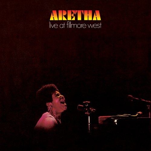 『Aretha Live at Fillmore West』('71)/Aretha Franklin