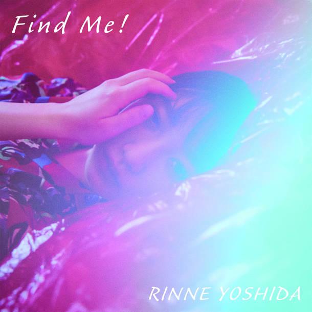 配信シングル「Find Me!」