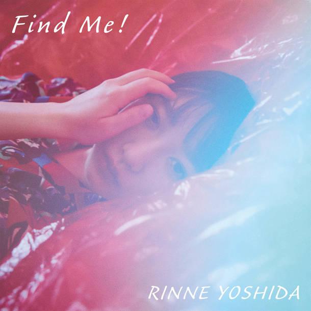 デジタルシングル「Find Me!」