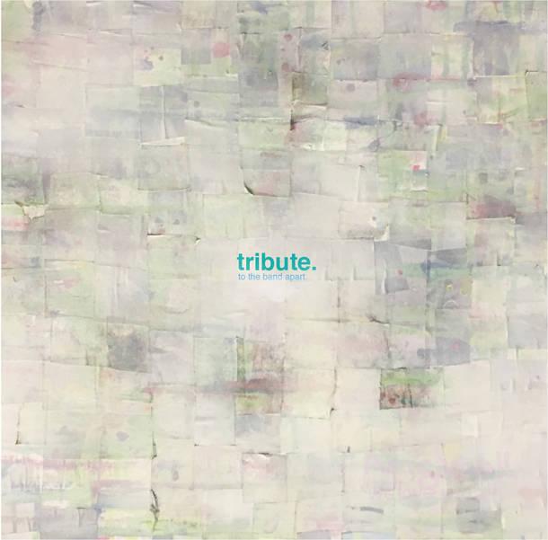 アルバム『tribute to the band apart』