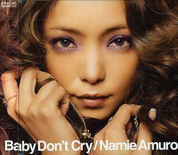 シングル「Baby Don't Cry」/安室奈美恵