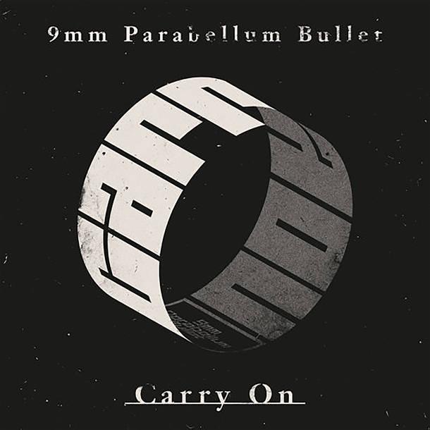 配信シングル「キャリーオン」/9mm Parabellum Bullet