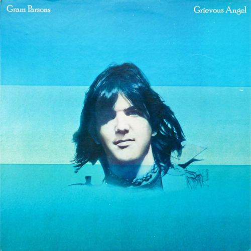 『Grievous Angel』('74)/Gram Parsons