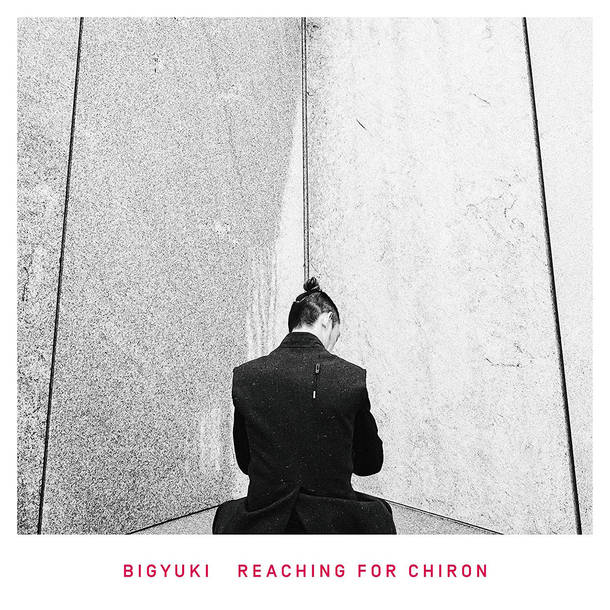 「In a Spiral feat Yebba」収録アルバム『Reaching For Chiron』/BIGYUKI