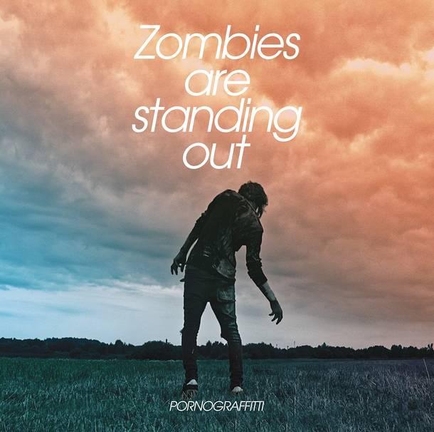 配信限定シングル「Zombies are standing out」