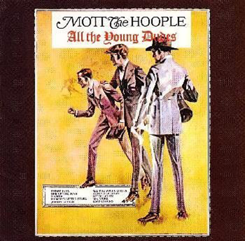 『All The Young Dudes』('72)/Mott the Hoople