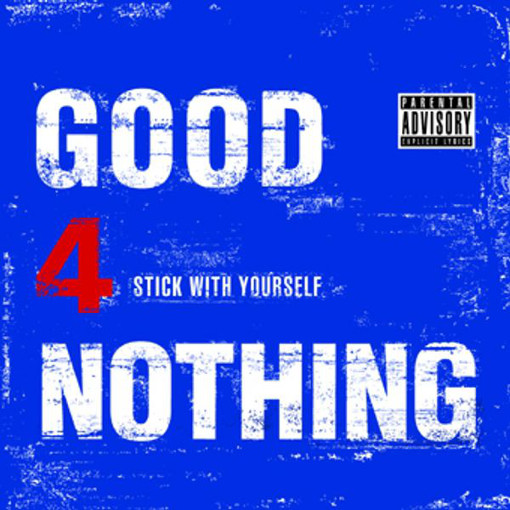 「Stick With Yourself」収録アルバム『Stick With Yourself』/GOOD4NOTHING