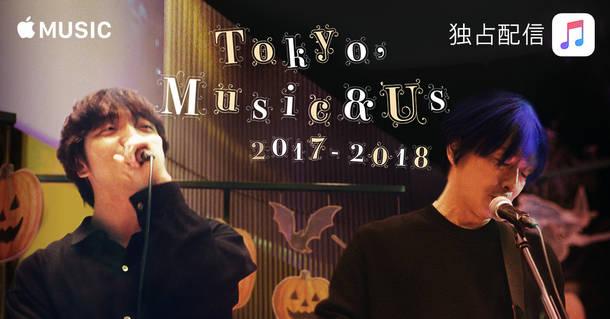 『Tokyo, Music & Us 2017-2018』