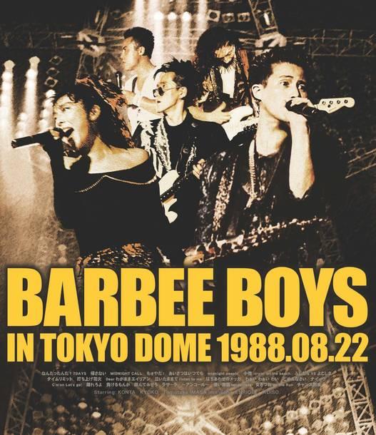 ライヴフィルム『BARBEE BOYS IN TOKYO DOME 1988.08.22』