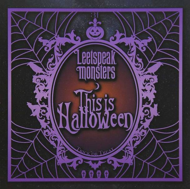 シングル「This is Halloween」/Leetspeak monsters