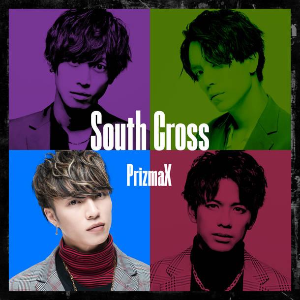 配信シングル「South Cross」