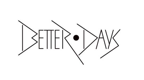『BETTER DAYS』 ロゴ