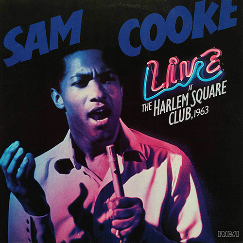 『Live At The Harlem Square Club 1963』('85)/Sam Cooke