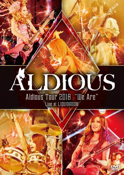 "DVD『Aldious Tour 2018 ""We Are"" Live at LIQUIDROOM』"