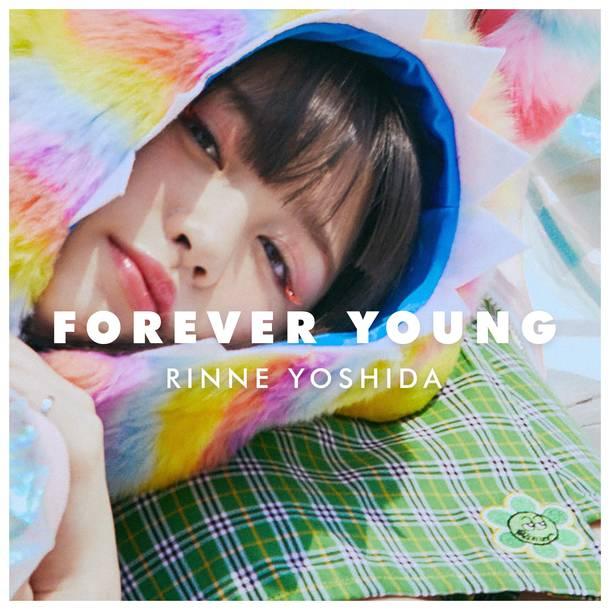 配信シングル「FOREVER YOUNG」