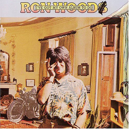 『I've Got My Own Album to Do』('74)/RON WOOD