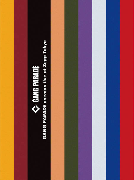 Blu-ray『GANG PARADE oneman live at Zepp Tokyo』