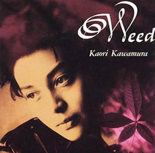 『Weed』('92)/川村かおり