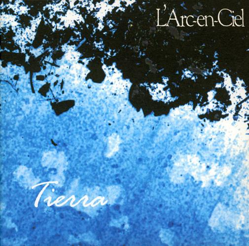 「White Feathers」収録アルバム『Tierra』/L'Arc~en~Ciel