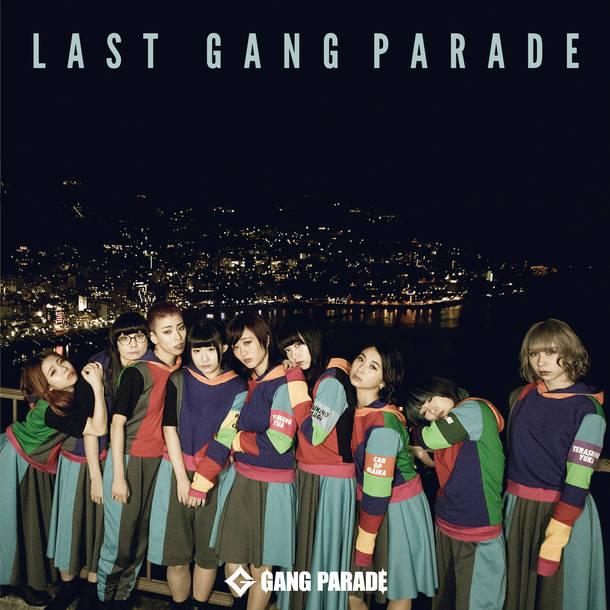 アルバム『LAST GANG PARADE』
