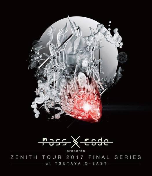 Blu-ray『PassCode ZENITH TOUR 2017 FINAL SERIES at TSUTAYA O-EAST』
