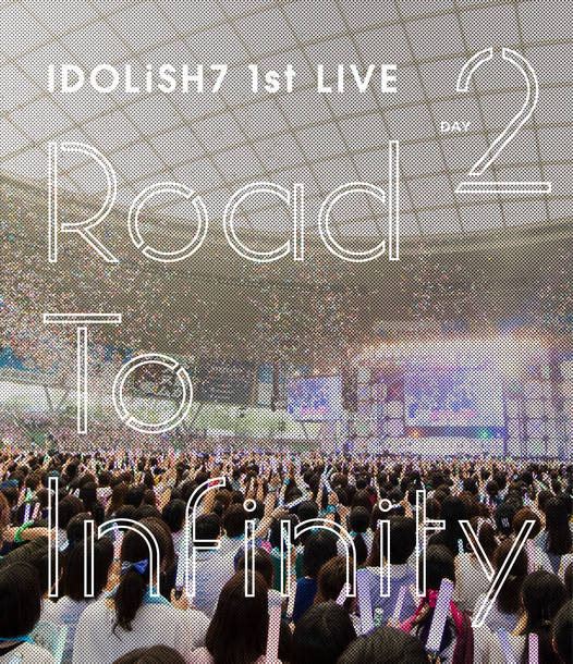 Blu-ray&DVD『Road To Infinity』【Blu-ray DAY 2】