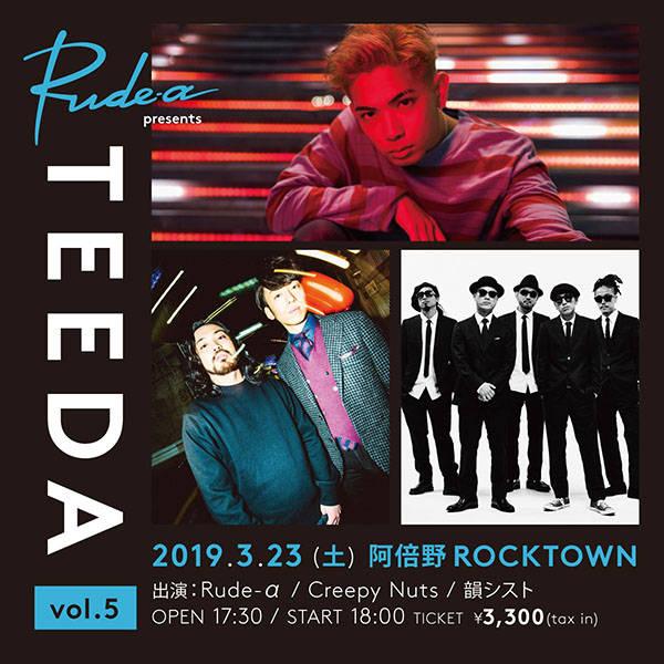 "Rude-α presents ""TEEDA vol.5"""