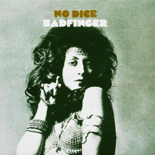 『No Dice』('70)/Badfinger